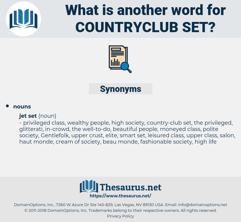 countryclub set, synonym countryclub set, another word for countryclub set, words like countryclub set, thesaurus countryclub set