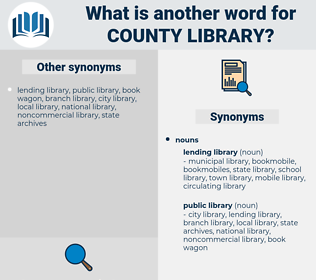 county library, synonym county library, another word for county library, words like county library, thesaurus county library