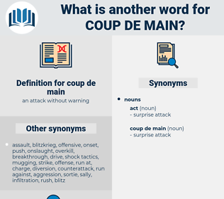 coup de main, synonym coup de main, another word for coup de main, words like coup de main, thesaurus coup de main