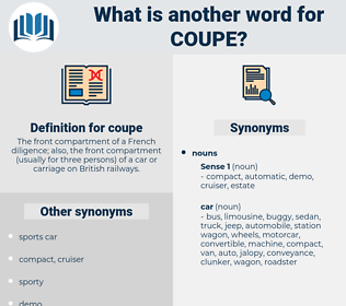 coupe, synonym coupe, another word for coupe, words like coupe, thesaurus coupe