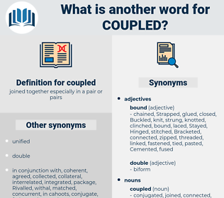 coupled, synonym coupled, another word for coupled, words like coupled, thesaurus coupled