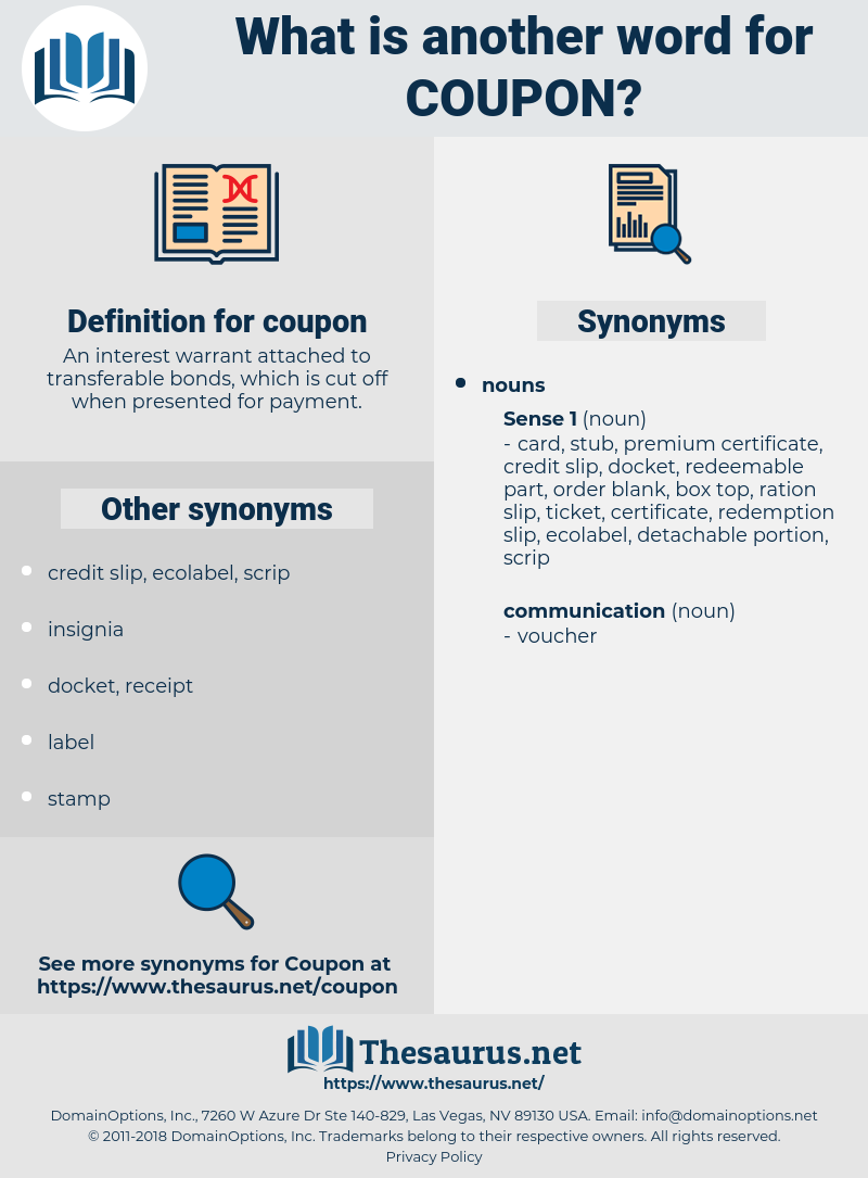 coupon, synonym coupon, another word for coupon, words like coupon, thesaurus coupon