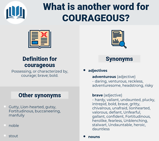 courageous, synonym courageous, another word for courageous, words like courageous, thesaurus courageous