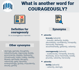 courageously, synonym courageously, another word for courageously, words like courageously, thesaurus courageously