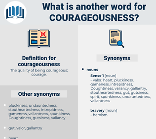 courageousness, synonym courageousness, another word for courageousness, words like courageousness, thesaurus courageousness