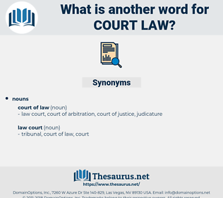 court-law, synonym court-law, another word for court-law, words like court-law, thesaurus court-law