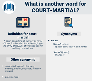 court-martial, synonym court-martial, another word for court-martial, words like court-martial, thesaurus court-martial