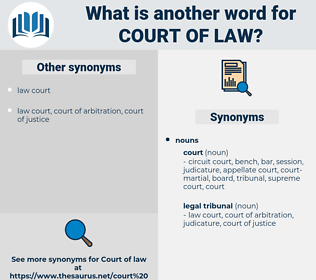 court of law, synonym court of law, another word for court of law, words like court of law, thesaurus court of law
