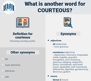 courteous, synonym courteous, another word for courteous, words like courteous, thesaurus courteous
