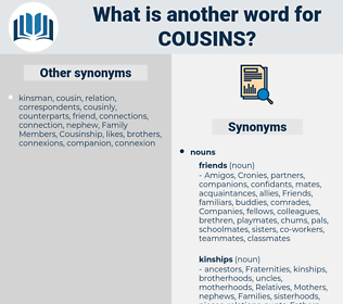 cousins, synonym cousins, another word for cousins, words like cousins, thesaurus cousins
