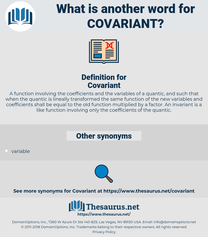 Covariant, synonym Covariant, another word for Covariant, words like Covariant, thesaurus Covariant