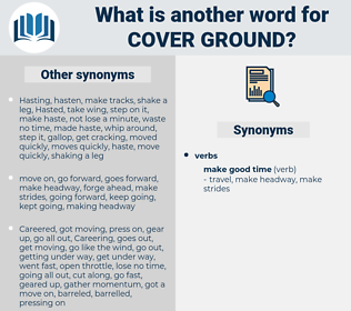 cover ground, synonym cover ground, another word for cover ground, words like cover ground, thesaurus cover ground