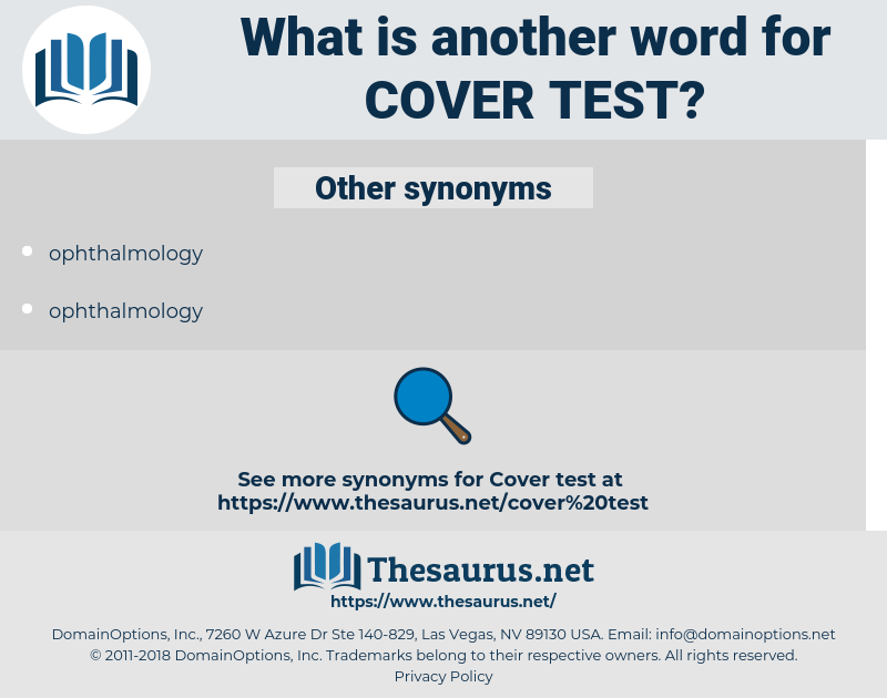 cover test, synonym cover test, another word for cover test, words like cover test, thesaurus cover test