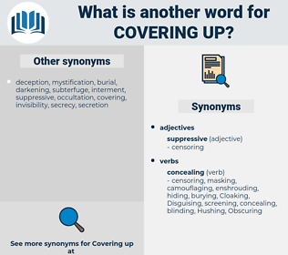 covering up, synonym covering up, another word for covering up, words like covering up, thesaurus covering up