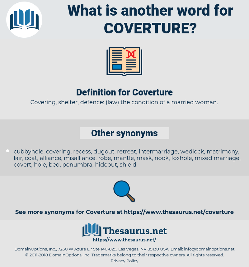 Coverture, synonym Coverture, another word for Coverture, words like Coverture, thesaurus Coverture