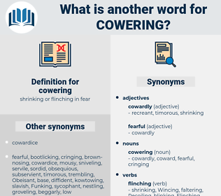 cowering, synonym cowering, another word for cowering, words like cowering, thesaurus cowering