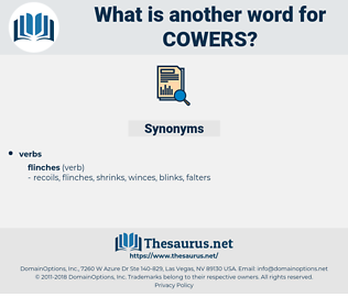 cowers, synonym cowers, another word for cowers, words like cowers, thesaurus cowers