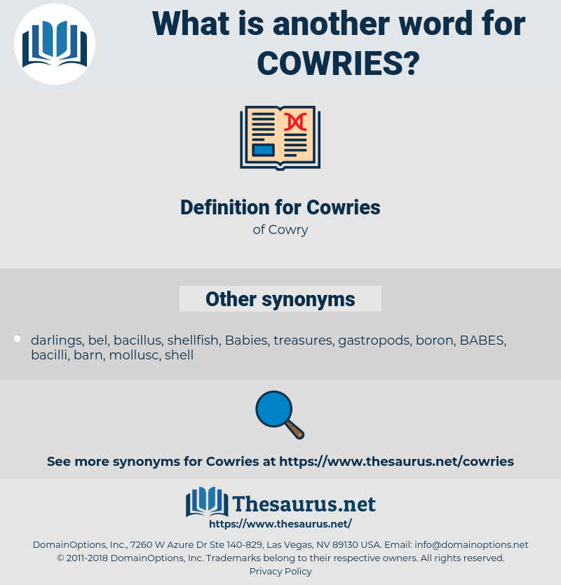 Cowries, synonym Cowries, another word for Cowries, words like Cowries, thesaurus Cowries