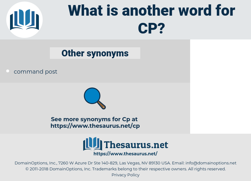 CP, synonym CP, another word for CP, words like CP, thesaurus CP