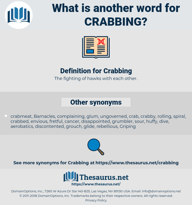 Crabbing, synonym Crabbing, another word for Crabbing, words like Crabbing, thesaurus Crabbing