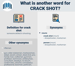 crack shot, synonym crack shot, another word for crack shot, words like crack shot, thesaurus crack shot