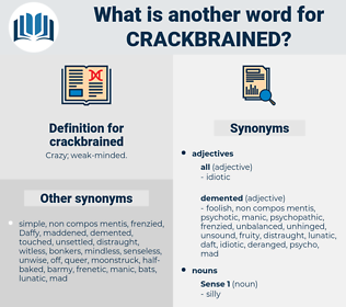 crackbrained, synonym crackbrained, another word for crackbrained, words like crackbrained, thesaurus crackbrained