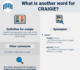 craigie, synonym craigie, another word for craigie, words like craigie, thesaurus craigie