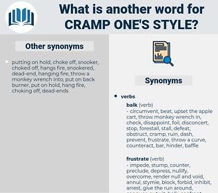 cramp one's style, synonym cramp one's style, another word for cramp one's style, words like cramp one's style, thesaurus cramp one's style