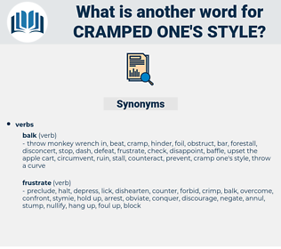 cramped one's style, synonym cramped one's style, another word for cramped one's style, words like cramped one's style, thesaurus cramped one's style