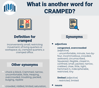 cramped, synonym cramped, another word for cramped, words like cramped, thesaurus cramped