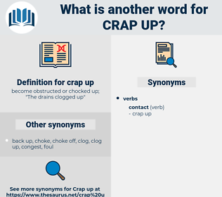 crap up, synonym crap up, another word for crap up, words like crap up, thesaurus crap up