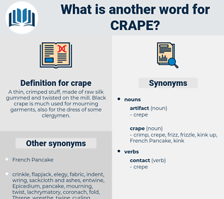 crape, synonym crape, another word for crape, words like crape, thesaurus crape