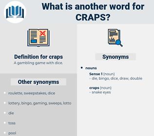 craps, synonym craps, another word for craps, words like craps, thesaurus craps