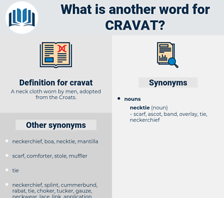 cravat, synonym cravat, another word for cravat, words like cravat, thesaurus cravat