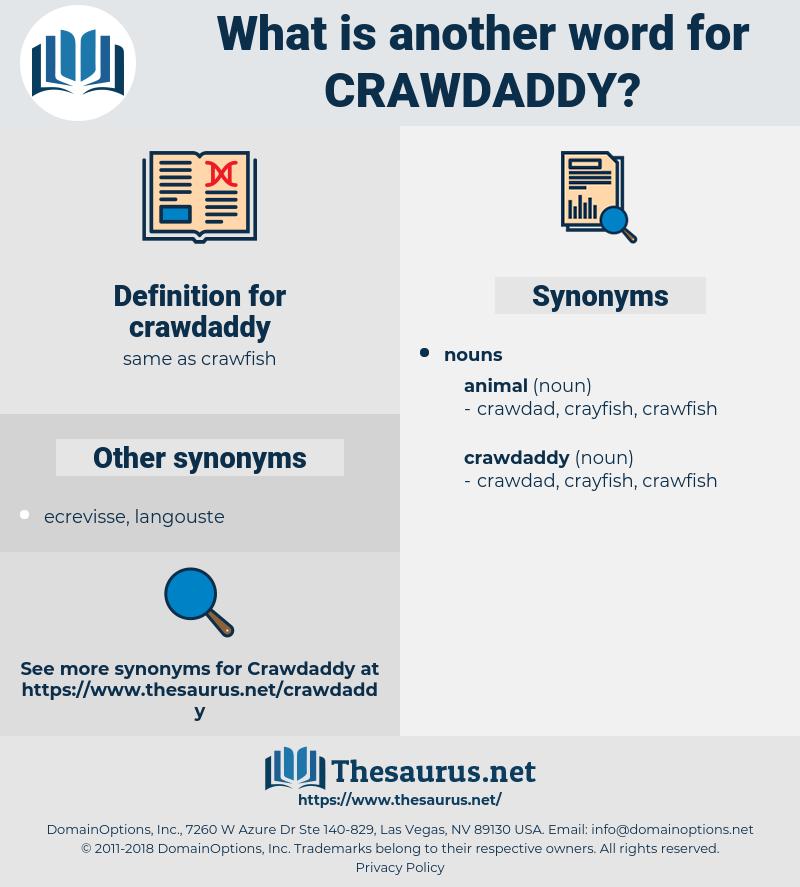 crawdaddy, synonym crawdaddy, another word for crawdaddy, words like crawdaddy, thesaurus crawdaddy