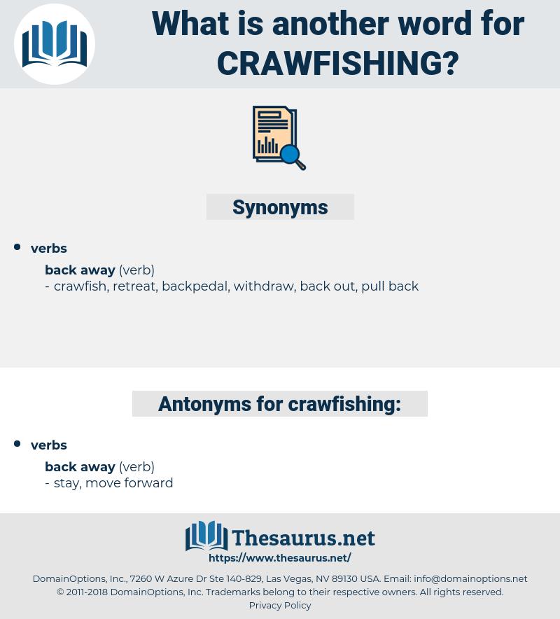 crawfishing, synonym crawfishing, another word for crawfishing, words like crawfishing, thesaurus crawfishing