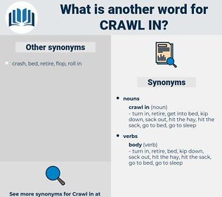 crawl in, synonym crawl in, another word for crawl in, words like crawl in, thesaurus crawl in