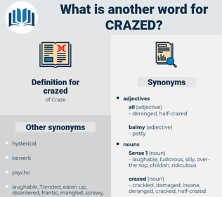 crazed, synonym crazed, another word for crazed, words like crazed, thesaurus crazed