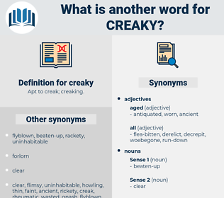 creaky, synonym creaky, another word for creaky, words like creaky, thesaurus creaky