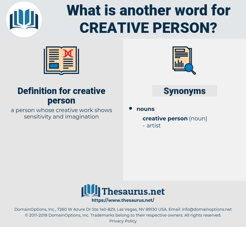 Synonyms for CREATIVE PERSON - Thesaurus net