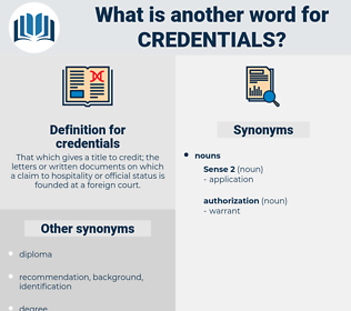 credentials, synonym credentials, another word for credentials, words like credentials, thesaurus credentials