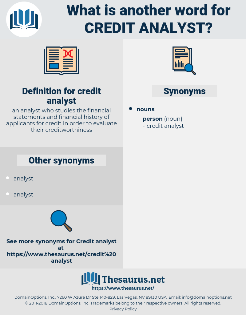 credit analyst, synonym credit analyst, another word for credit analyst, words like credit analyst, thesaurus credit analyst
