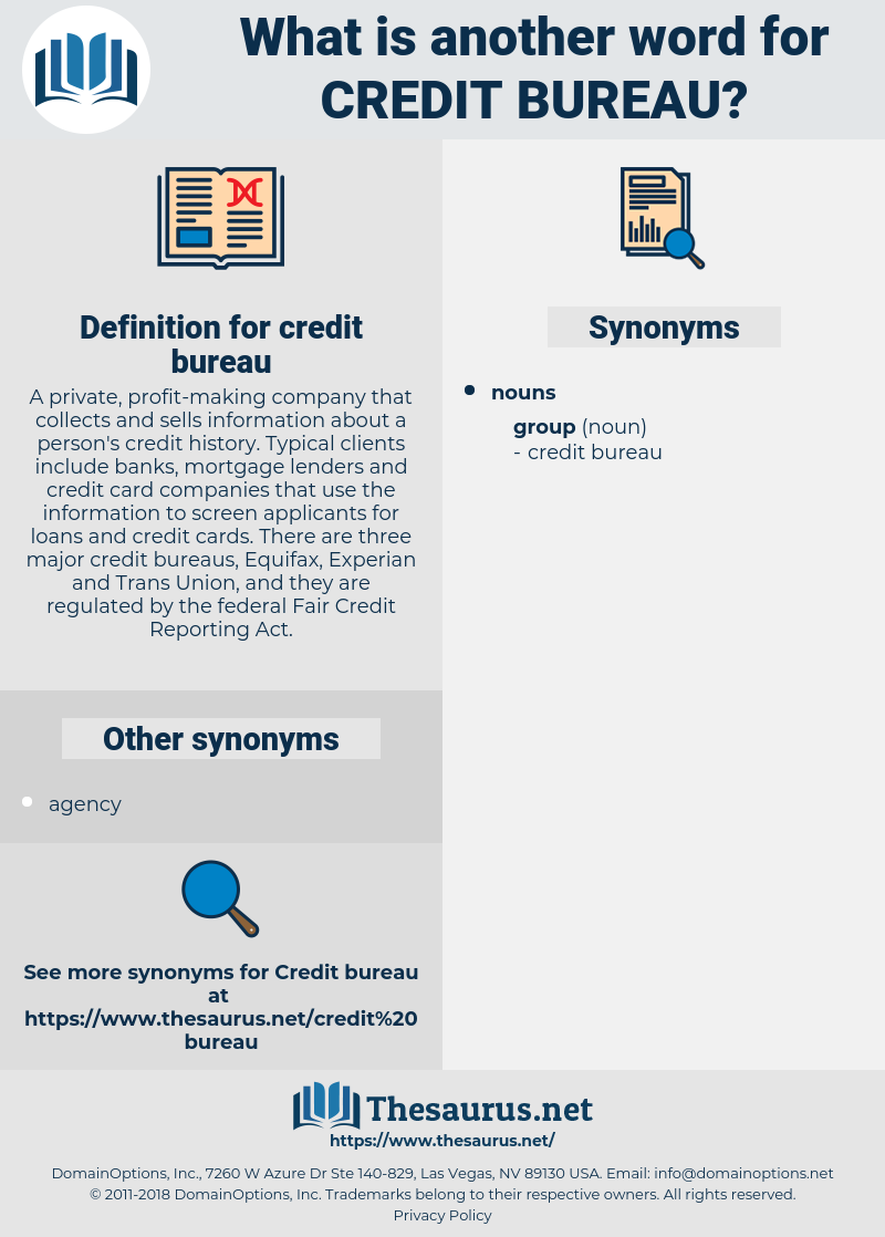 credit bureau, synonym credit bureau, another word for credit bureau, words like credit bureau, thesaurus credit bureau