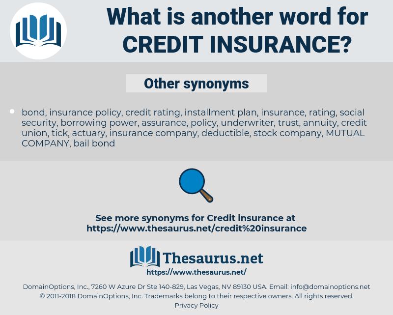 credit insurance, synonym credit insurance, another word for credit insurance, words like credit insurance, thesaurus credit insurance