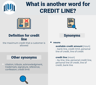 credit line, synonym credit line, another word for credit line, words like credit line, thesaurus credit line