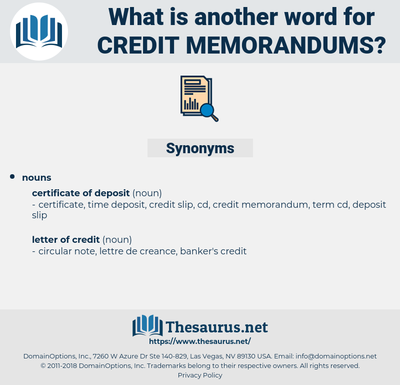 credit memorandums, synonym credit memorandums, another word for credit memorandums, words like credit memorandums, thesaurus credit memorandums
