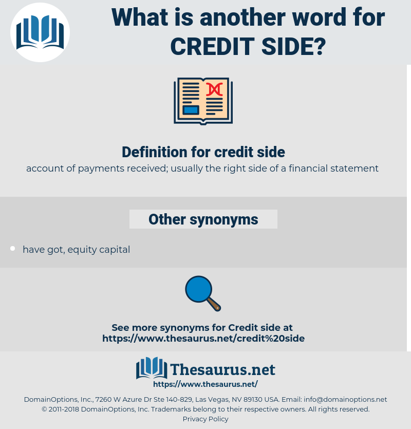 credit side, synonym credit side, another word for credit side, words like credit side, thesaurus credit side