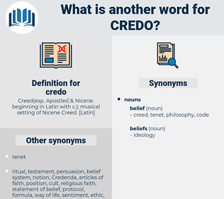 credo, synonym credo, another word for credo, words like credo, thesaurus credo