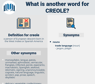 creole, synonym creole, another word for creole, words like creole, thesaurus creole