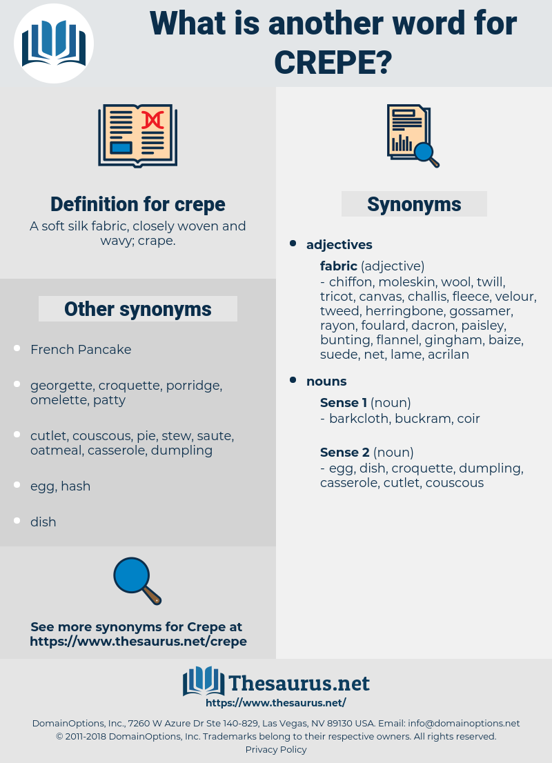crepe, synonym crepe, another word for crepe, words like crepe, thesaurus crepe